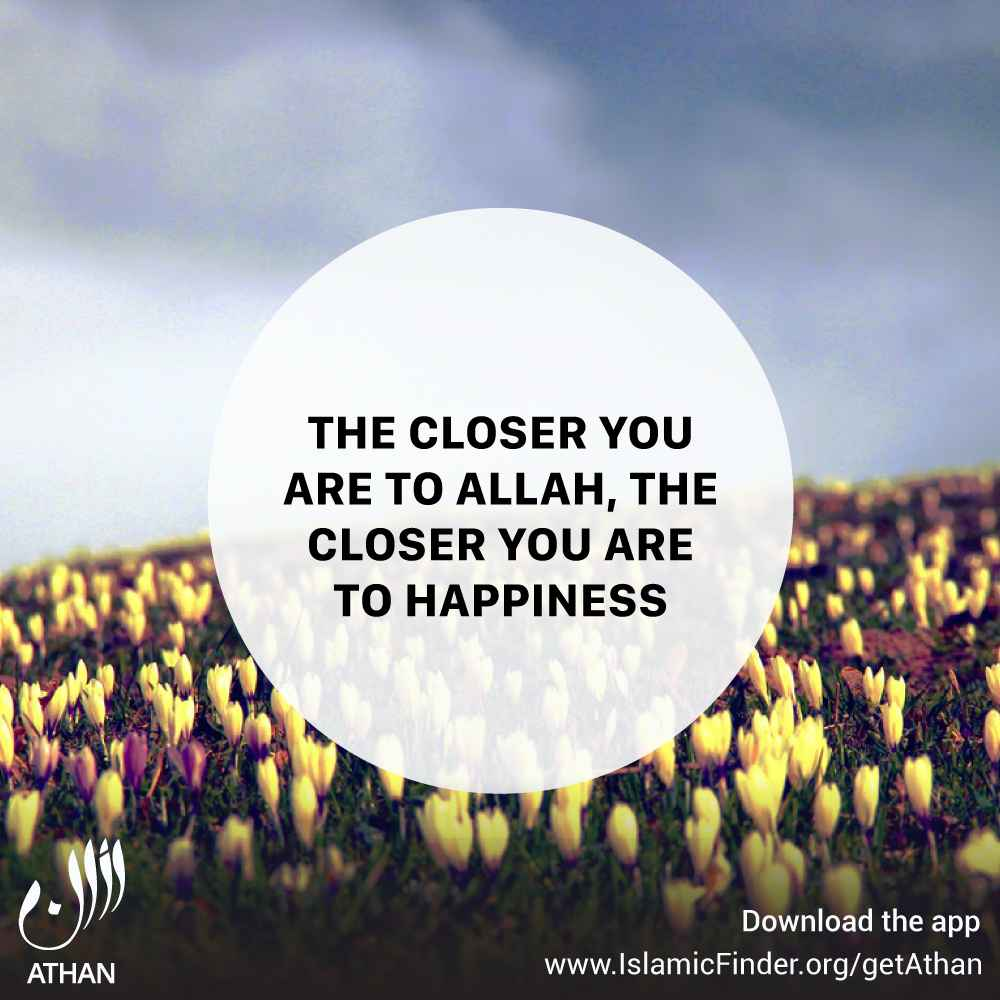 Be Closer to Allah