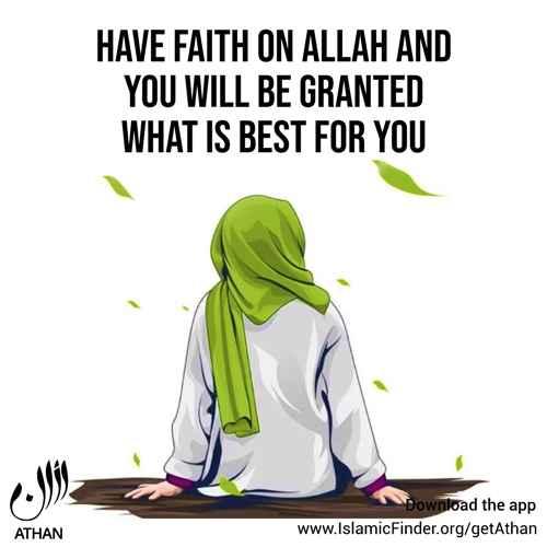 Have Faith in Allah
