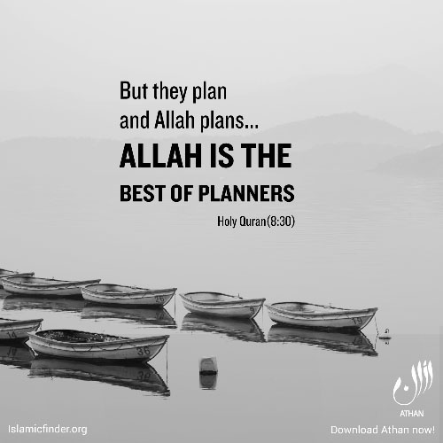 Have faith in Allah's plans